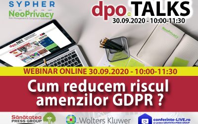 "30.09 WEBINAR | dpo.TALKS: ""Cum reducem riscul amenzilor GDPR?"""