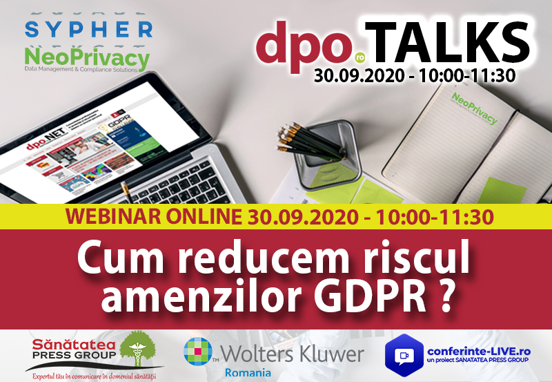 "30.09 WEBINAR | dpo.TALKS: ""Cum reducem riscul amenzilor GDPR?"""