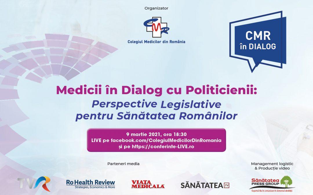 09.03.2021 | Medicii în Dialog cu Politicienii: Perspective pentru Sănătatea Românilor