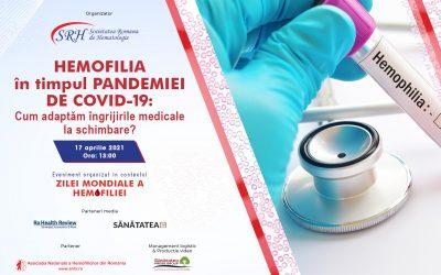 17.04.2021 | Hemofilia în COVID-19: Cum adaptăm îngrijirile medicale la schimbare?